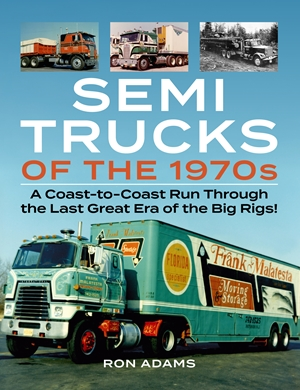 Semi Trucks of the 1970s