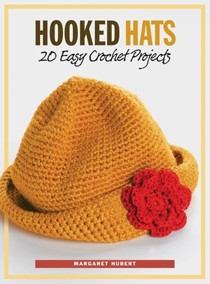 Hooked Hats 20 Easy Crochet Projects