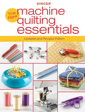 Singer New Machine Quilting Essentials