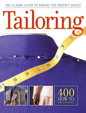 Tailoring The Classic Guide to Sewing the Perfect Jacket