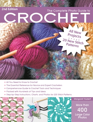 The Complete Photo Guide to Crochet, 2nd Edition