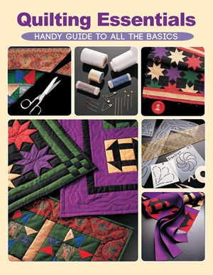 Quilting Essentials Handy Guide to All the Basics