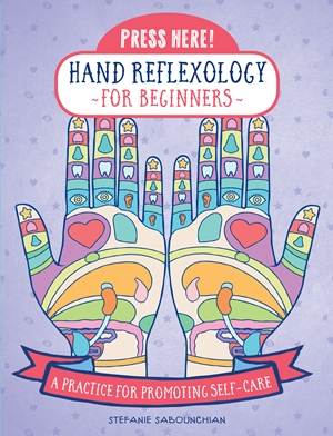 Press Here! Hand Reflexology for Beginners