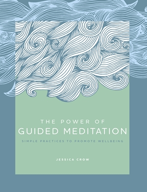 The Power of Guided Meditation