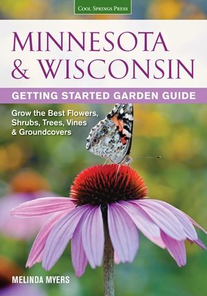 Minnesota & Wisconsin Getting Started Garden Guide