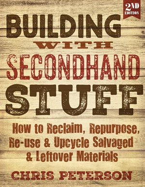 Cover of Building with Secondhand Stuff 2nd Edition 9781591866817