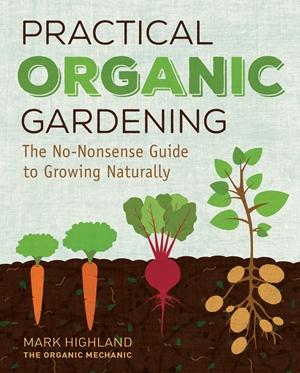 Practical Organic Gardening