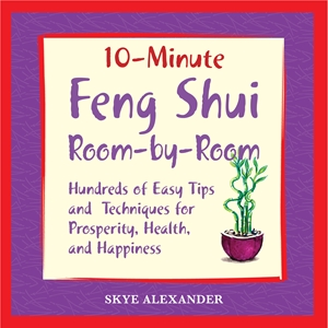 10 Minute Feng Shui Room by Room