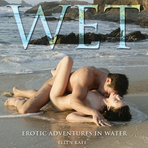 Wet Erotic Adventures in Water