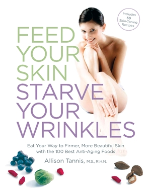 Feed Your Skin, Starve Your Wrinkles
