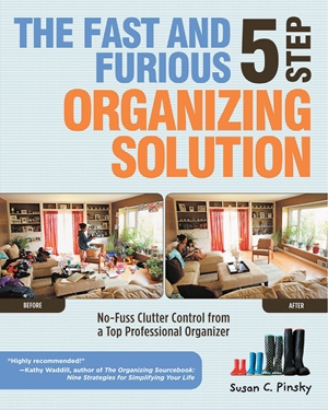 The Fast and Furious 5 Step Organizing Solution