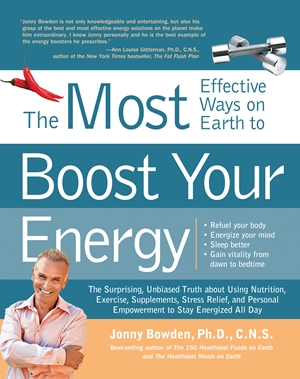 The 150 Most Effective Ways on Earth to Boost Your Energy