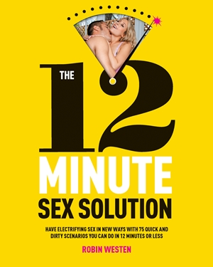 The 12-Minute Sex Solution