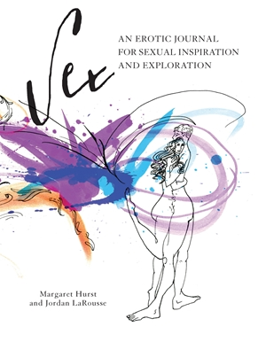 Sex An Erotic Journal for Sexual Inspiration and Exploration