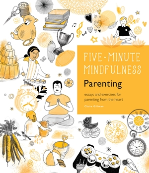 5-Minute Mindfulness: Parenting