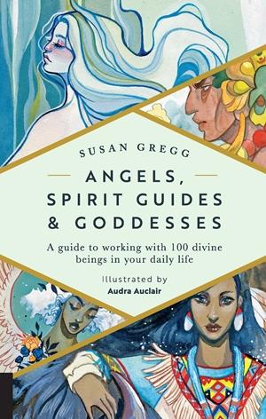 Angels, Spirit Guides & Goddesses