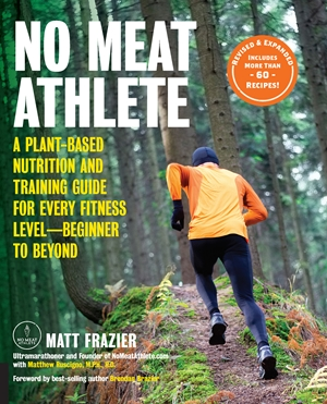No Meat Athlete, revised and updated