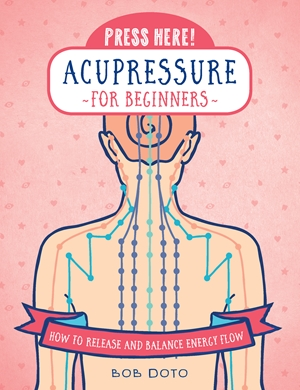 Press Here! Acupressure for Beginners