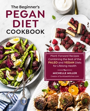 The Beginner's Pegan Diet Cookbook
