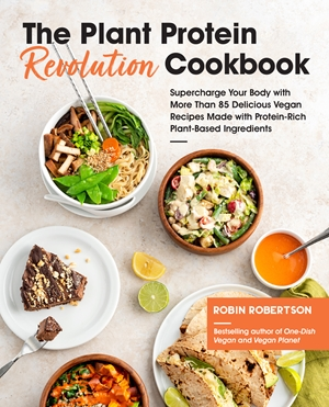 The Plant Protein Revolution Cookbook