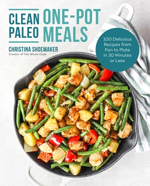Clean Paleo One-Pot Meals