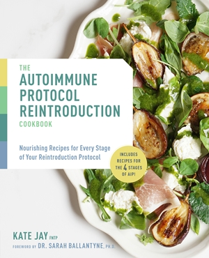 The Autoimmune Protocol Reintroduction Cookbook