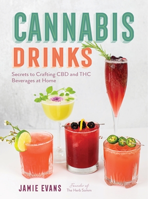 Cannabis Drinks Secrets to Crafting CBD and THC Beverages at Home