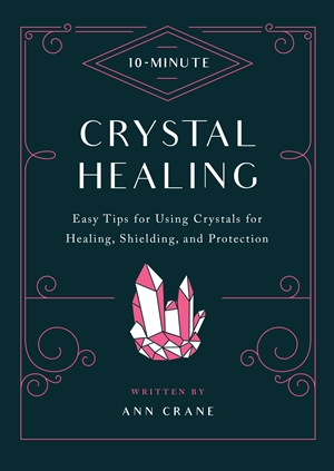 10-Minute Crystal Healing