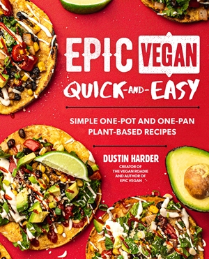 Epic Vegan Quick and Easy