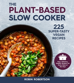 The Plant-Based Slow Cooker