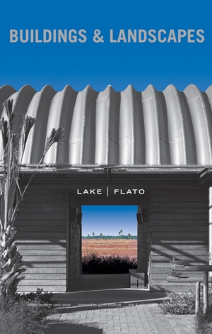 Lake Flato Buildings and Landscapes