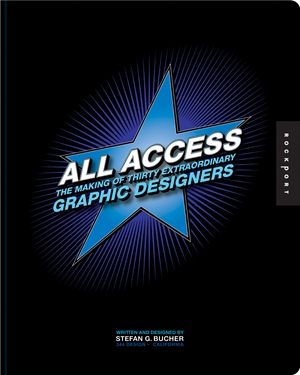 All Access The Making of Thirty Extraordinary Graphic Designers
