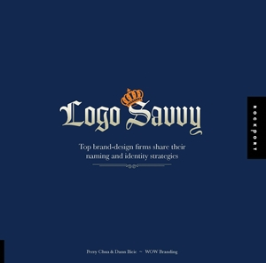 Logo Savvy Top Brand Design Firms Share their Naming and Identity Strategies