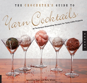 The Crocheter's Guide to Yarn Cocktails
