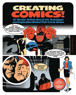 Creating Comics! 47 Master Artists Reveal the Techniques and Inspiration Behind Their Comic Genius