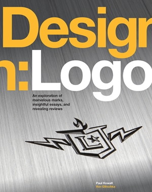 Design: Logo An Exploration of Marvelous Marks, Insightful Essays, and Revealing Reviews