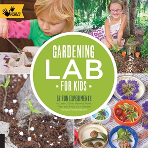 Cover of Gardening Lab for Kids 9781592539048