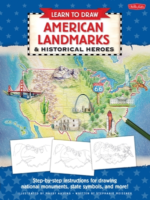 Learn to Draw American Landmarks & Historical Heroes
