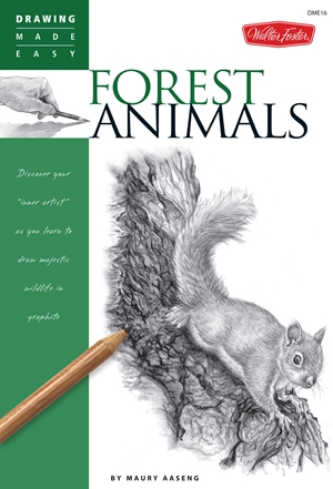 Forest Animals Discover your inner artist as you learn to draw majestic wildlife in graphite