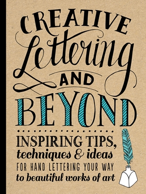 Cover of Creative Lettering and Beyond 9781600583971