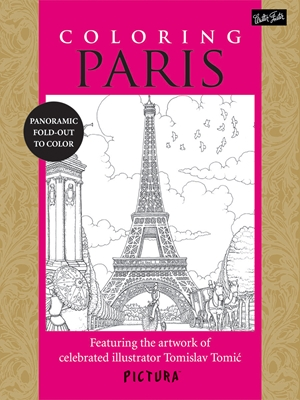 Coloring Paris Featuring the artwork of celebrated illustrator Tomislav Tomic