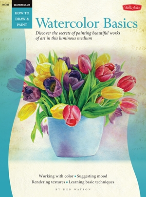 Watercolor: Basics Discover the secrets of painting beautiful works of art in this luminous medium