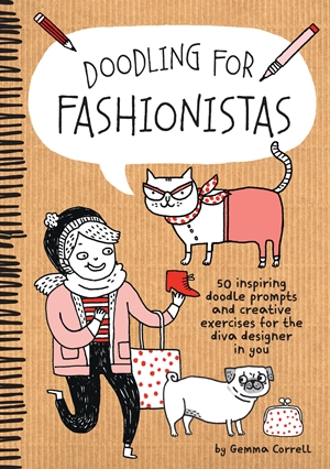 Doodling for Fashionistas