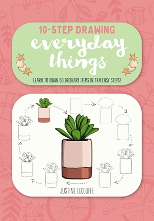 Ten-Step Drawing: Everyday Things