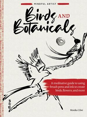 Mindful Artist: Birds & Botanicals