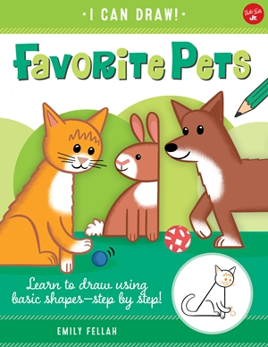 Favorite Pets Learn to draw using basic shapes--step by step!