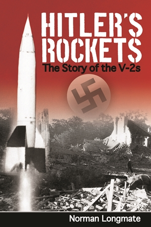 Hitler's Rockets  The Story of the V2s