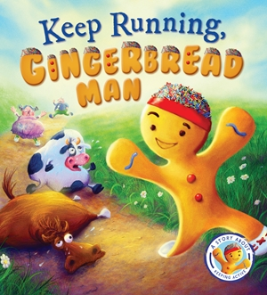 Fairytales Gone Wrong: Keep Running, Gingerbread Man!