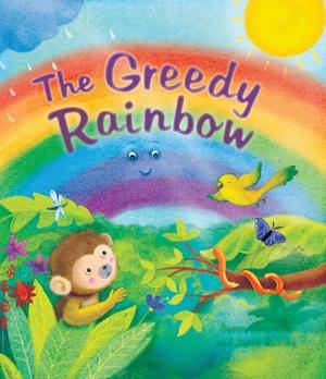 Storytime: The Greedy Rainbow