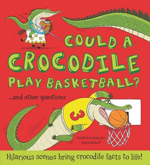 Could a Crocodile Play Basketball?